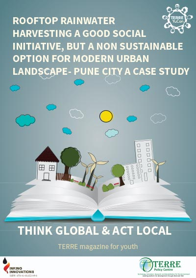 Rooftop Rainwater harvesting A Good Social Initiative, but a Non Sustainable Option for Modern Urban Landscape - Pune City a Case study